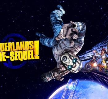 Borderlands! The Pre-sequel