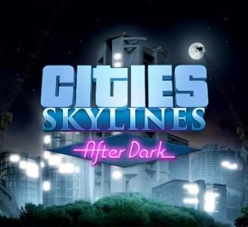 38756-cities-skylines-after-dark-trailer-desordio_jpg_1280x720_crop_upscale_q85