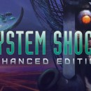 39511-system-shock-enhanced-edition-il-trailer-della-storia_jpg_1280x720_crop_upscale_q85