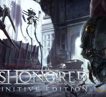 Dishonored Definitive Edition open1