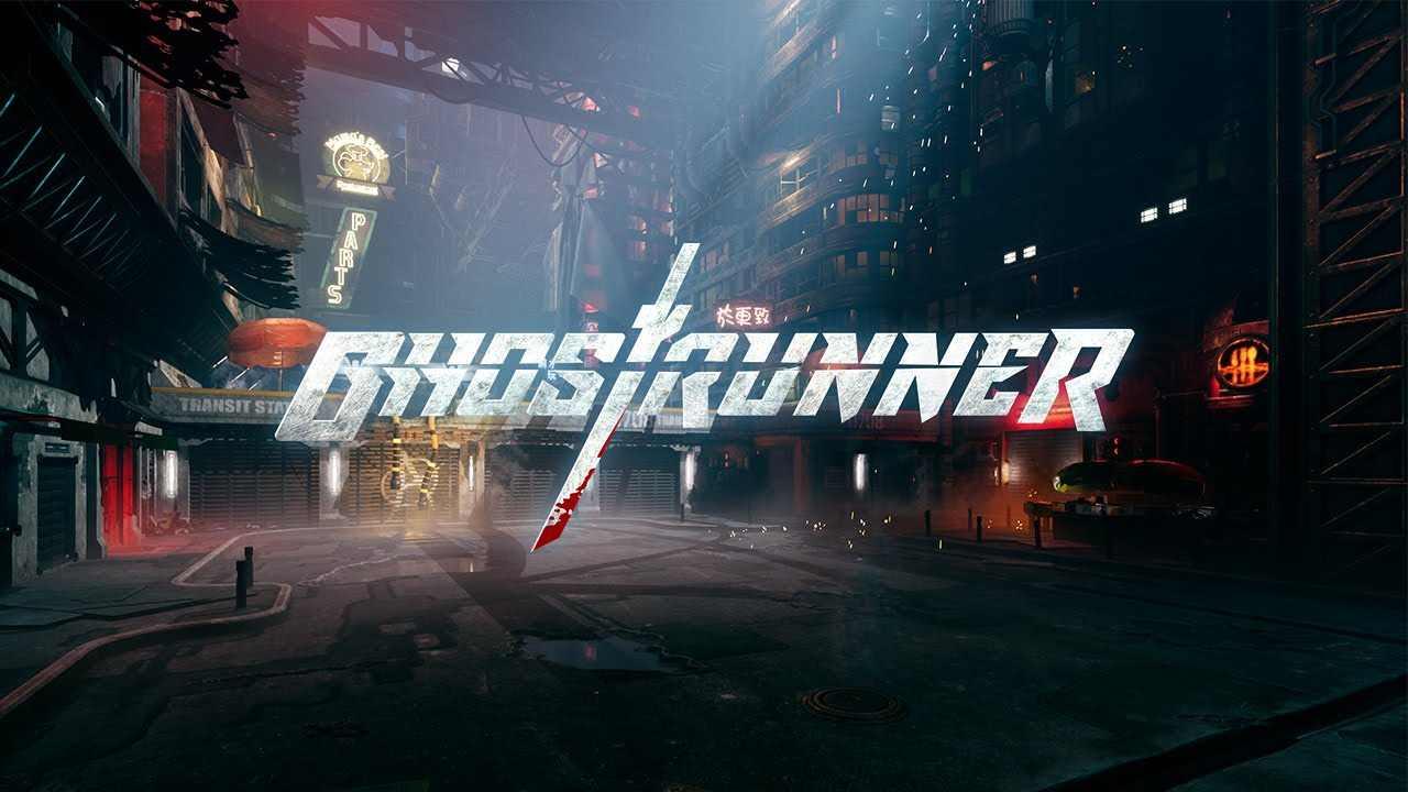 ghostrunner 505 games
